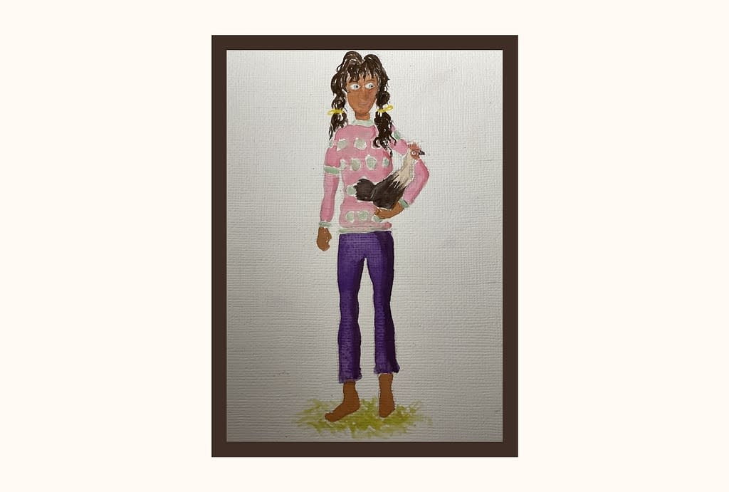 A watercolor painting of Roya. She wears a pink shirt with gray polka dots and purple leggings, and her messy hair is tied back with yellow ribbons. She holds a brown and white chicken beneath her arm.